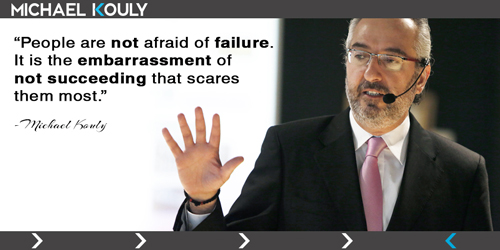 Michaelkouly quotes  fear failure succeeding