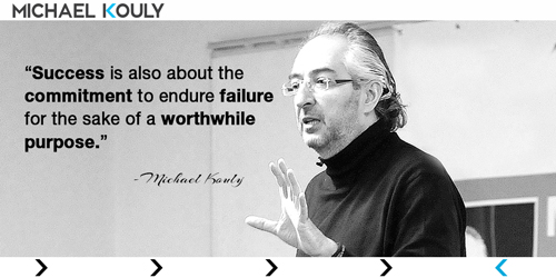 Michaelkouly quotes success tolerate failure sake worthwhile cause