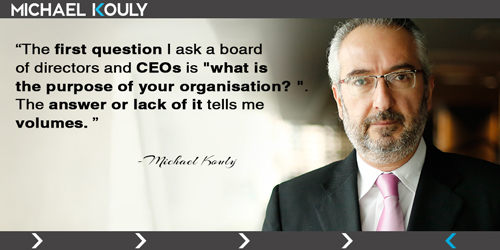 Michaelkouly quotes purpose  question board directors CEO volumes
