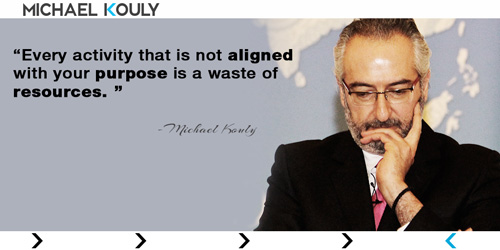 Michaelkouly quotes every activity not aligned purpose waste resources
