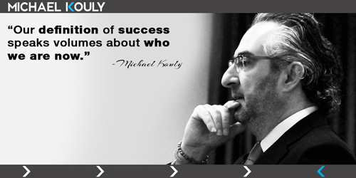 Michaelkouly quotes definition success who we are now