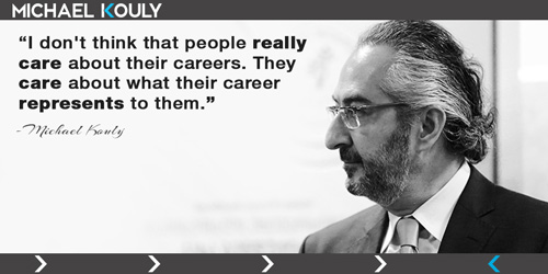 Michaelkouly quotes people care career represents really